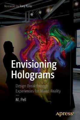 Envisioning Holograms by M. Pell