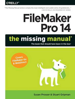 Filemaker Pro 14: The Missing Manual by Susan Prosser