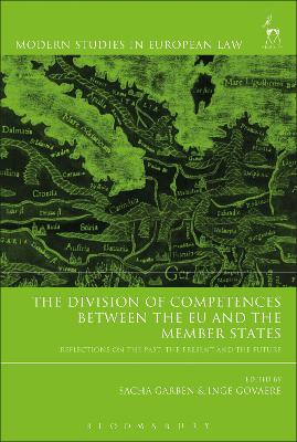 The Division of Competences between the EU and the Member States by Sacha Garben