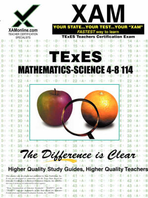 TExES Mathematics-Science 4-8 114 by Sharon A Wynne