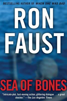Sea of Bones by Ron Faust