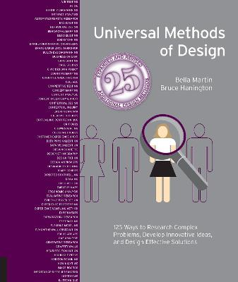 Universal Methods of Design Expanded and Revised: 125 Ways to Research Complex Problems, Develop Innovative Ideas, and Design Effective Solutions by Bruce Hanington