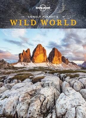 Lonely Planet's Wild World by Lonely Planet