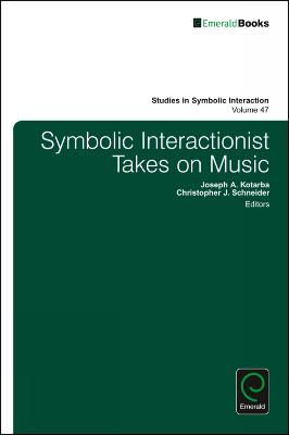 Symbolic Interactionist Takes on Music by Norman K. Denzin