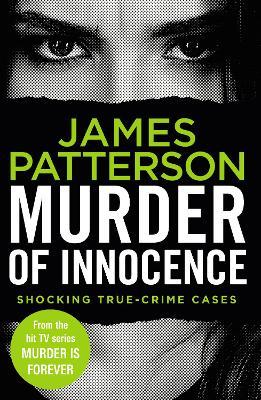Murder of Innocence: (Murder Is Forever: Volume 5) book