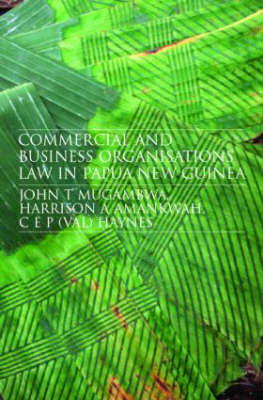 Commercial and Business Organizations Law in Papua New Guinea book