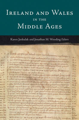Ireland and Wales in the Middle Ages by Karen Jankulak