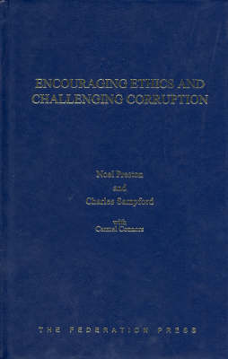 Encouraging Ethics and Challenging Corruption by Noel Preston
