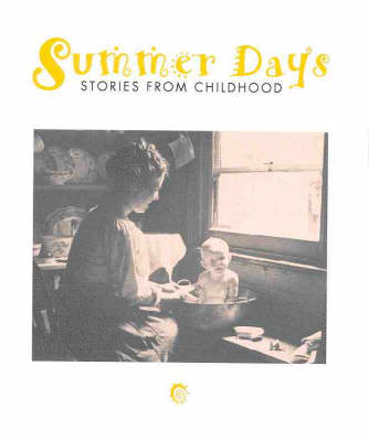 Summer Days: Stories from Childhood by B.R. Coffey