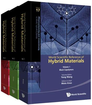 World Scientific Reference Of Hybrid Materials (In 3 Volumes) by Mato Knez
