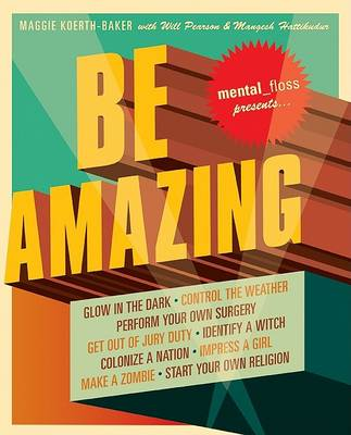 Be Amazing by Mental Floss