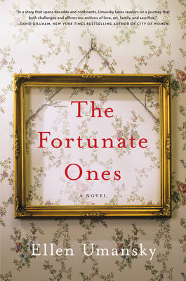 The Fortunate Ones by Ellen M. Umansky