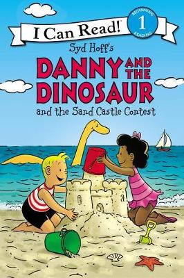 Danny And The Dinosaur And The Sand Castle Contest by Syd Hoff