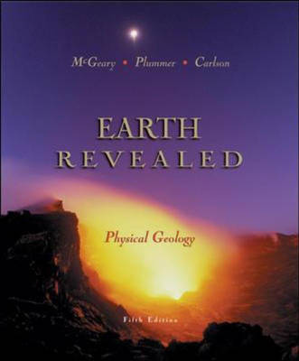 Physical Geology: Earth Revealed by David Mcgeary