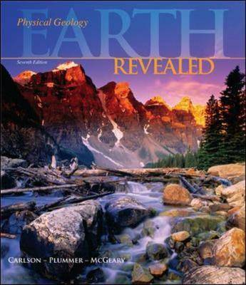 Physical Geology: Earth Revealed by Diane H. Carlson