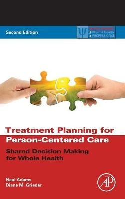 Treatment Planning for Person-Centered Care by Neal Adams
