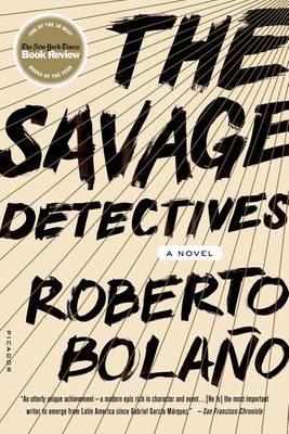 Savage Detectives by Roberto Bolano