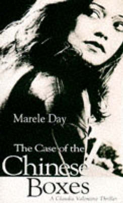 Case of the Chinese Boxes by Marele Day