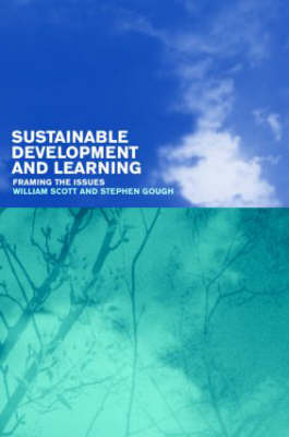 Sustainable Development and Learning by William Scott