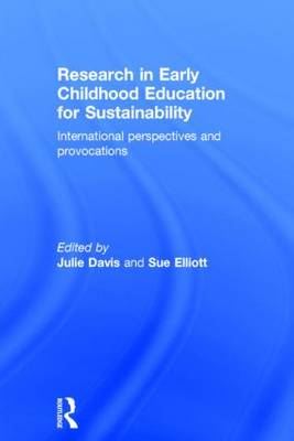 Research in Early Childhood Education for Sustainability by Julie Davis