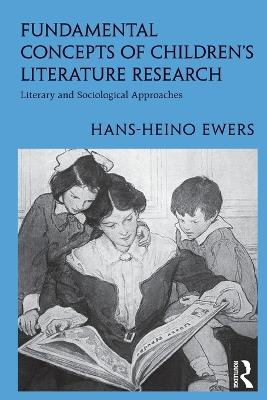 Fundamental Concepts of Children's Literature Research: Literary and Sociological Approaches book