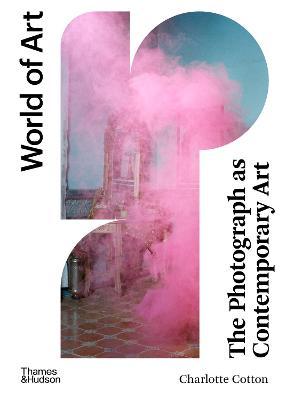 The Photograph as Contemporary Art book