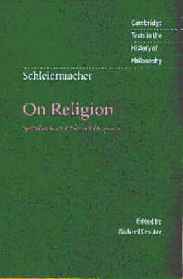 Schleiermacher: On Religion by Richard Crouter
