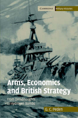 Arms, Economics and British Strategy book