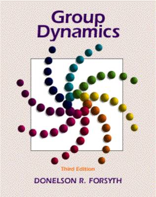 Group Dynamics by Donelson R. Forsyth