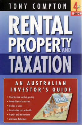 Rental Property and Taxation 4th Edition by Tony Compton