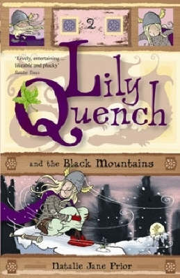 Lily Quench and the Black Mountains by Natalie Jane Prior