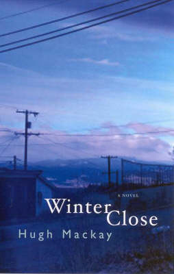 Winter Close by Hugh Mackay