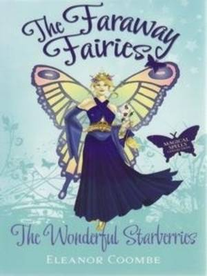 The Wonderful Starberries by Eleanor Coombe