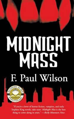Midnight Mass by F Paul Wilson