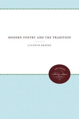 Modern Poetry and the Tradition by Cleanth Brooks