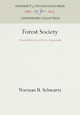 Forest Society by Norman B. Schwartz