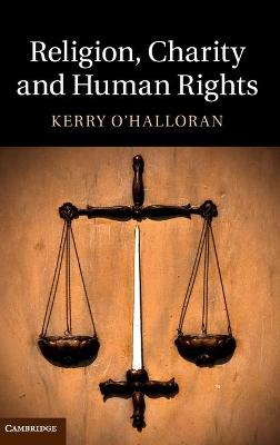 Religion, Charity and Human Rights by Kerry O'Halloran