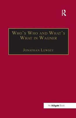Who's Who and What's What in Wagner book