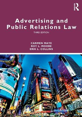 Advertising and Public Relations Law by Carmen Maye