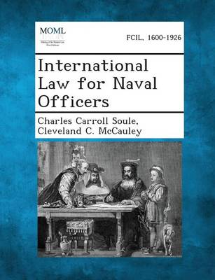 International Law for Naval Officers by Charles Carroll Soule