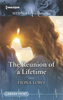 Reunion of a Lifetime by Fiona Lowe