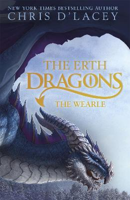 Erth Dragons: The Wearle by Chris d'Lacey