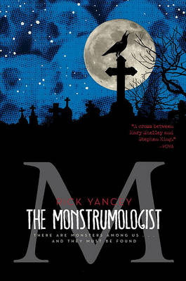 Monstrumologist: The Terror Within by Rick Yancey