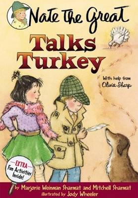 Nate the Great Talks Turkey with Help from Olivia Sharp by Marjorie Weinman Sharmat