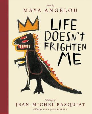 Life Doesn't Frighten Me (Twenty-fifth Anniversary Edition) book