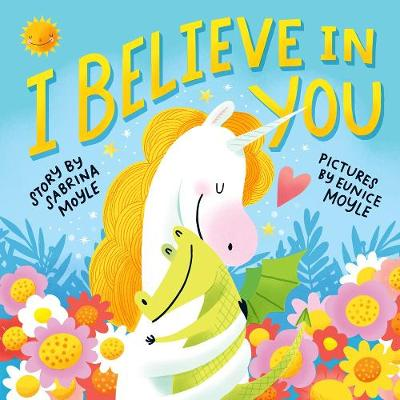 I Believe in You by Sabrina Moyle