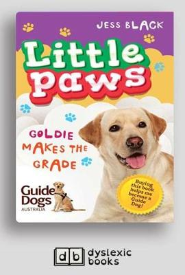 Goldie Makes the Grade: Little Paws 4 by Jess Black