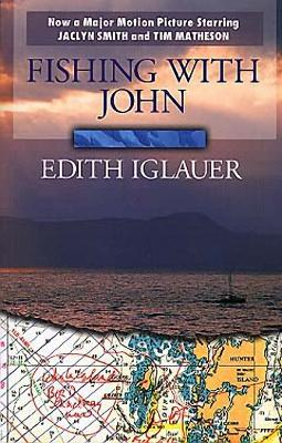 Fishing with John by Edith Iglauer