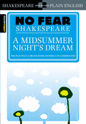Midsummer Night's Dream (No Fear Shakespeare) by SparkNotes