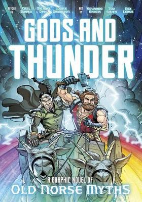 Gods and Thunder -  A Graphic Novel of Old Norse Myths book